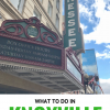 What to do and where to stay in Knoxville Tennessee